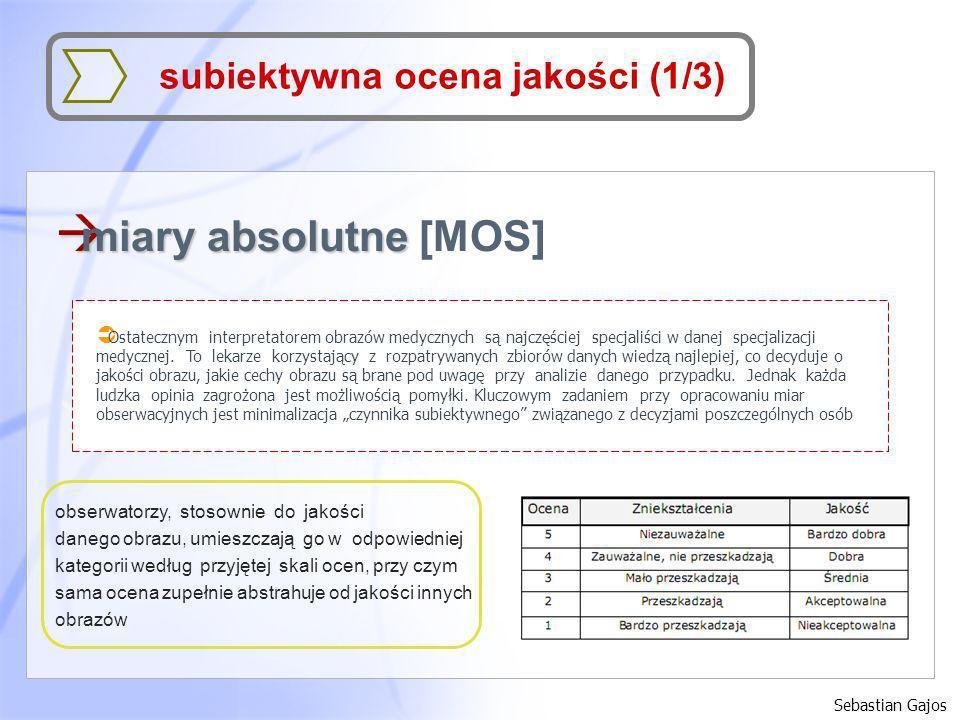 miary absolutne [MOS] subiektywna ocena jakości (1/3)